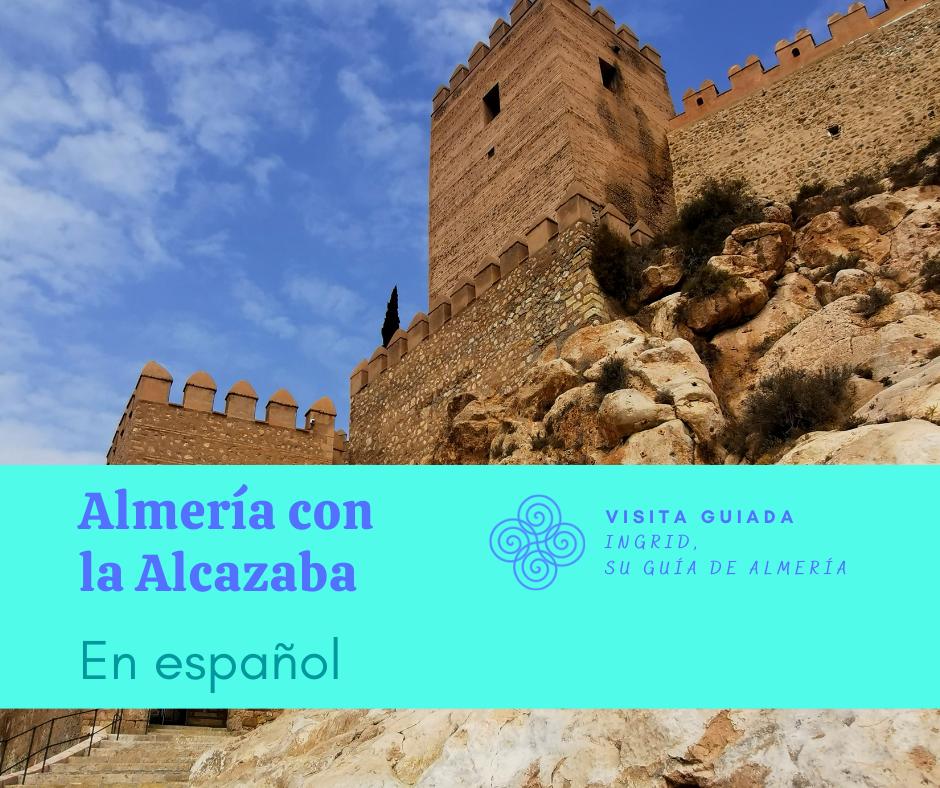 Visita Almería con la Alcazaba